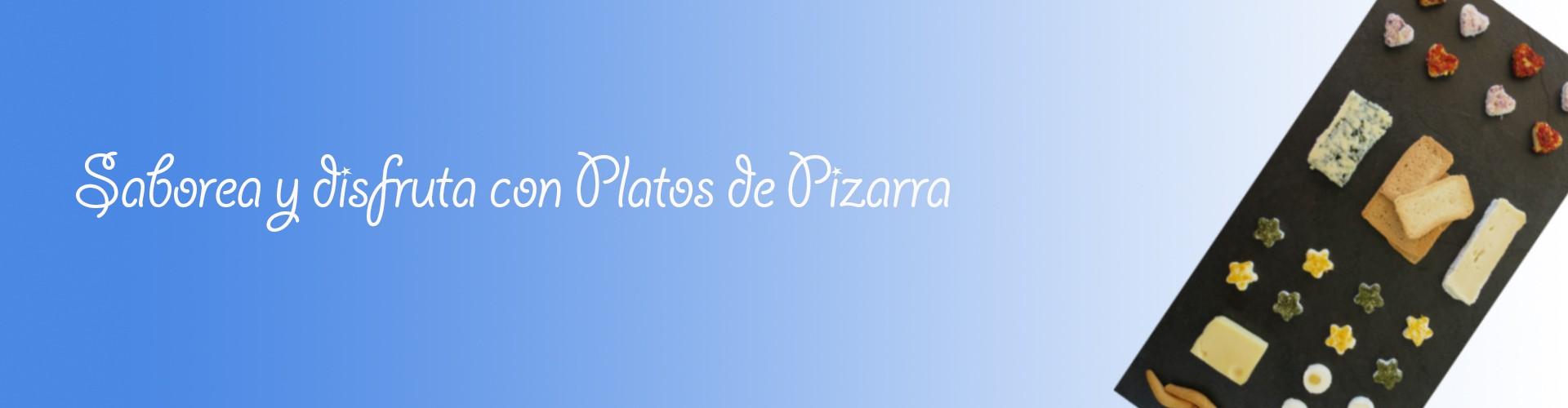Platos de Pizarra